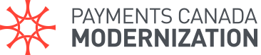 Payments Canada Modernization Home